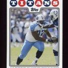 2008 Topps Football #196 Albert Haynesworth - Tennessee Titans