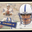 2001 Fleer Tradition Football #251 Peyton Manning - Indianapolis Colts