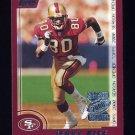 2000 Topps Season Opener Football #007 Jerry Rice - San Francisco 49ers