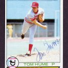 1979 Topps Baseball #301 Tom Hume - Cincinnati Reds AUTO