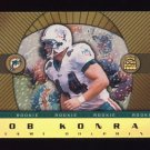 1999 Crown Royale Rookie Gold #11 Rob Konrad RC - Miami Dolphins