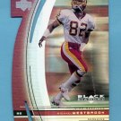 1999 Black Diamond Diamond Cut #108 Michael Westbrook - Washington Redskins