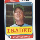 1974 Topps Traded #313T Barry Lersch - Atlanta Braves