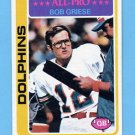 1978 Topps Football #120 Bob Griese - Miami Dolphins