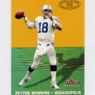 2000 Fleer Tradition Football Whole Ten Yards #06 Peyton Manning - Indianapolis Colts