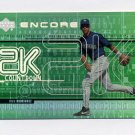 1999 Upper Deck Encore 2K Countdown Baseball #2K07 Alex Rodriguez - Seattle Mariners