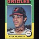 1975 Topps Baseball #458 Ross Grimsley - Baltimore Orioles