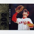 1996 Pinnacle FOIL Baseball #302 Will Clark 300 - Texas Rangers