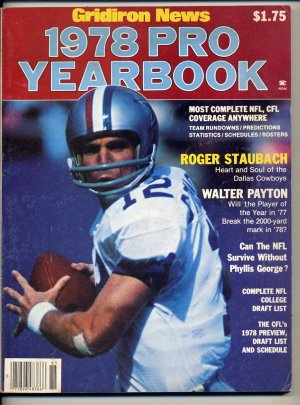 1978 Gridiron News Pro Football Yearbook with Roger Staubach of the  Dallas Cowboys on the Cover