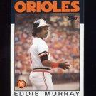 1986 Topps Baseball #030 Eddie Murray - Baltimore Orioles