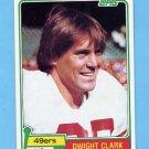 1981 Topps Football #422 Dwight Clark RC - San Francisco 49ers