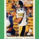 1995 Topps Football #175 Neil O'Donnell - Pittsburgh Steelers