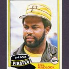 1981 Topps Baseball #715 Bill Madlock - Pittsburgh Pirates