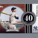 2007 Topps Baseball DiMaggio Streak #JD40 Joe DiMaggio - New York Yankees