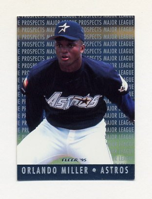 1995 Fleer Baseball Major League Prospects #09 Orlando Miller - Houston Astros