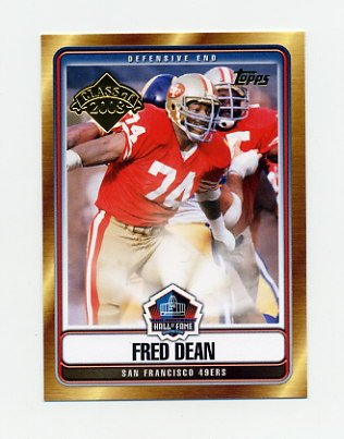 2008 Topps Football Hall Of Fame Class Of 2008 #HOFFD Fred Dean - San Francisco 49ers