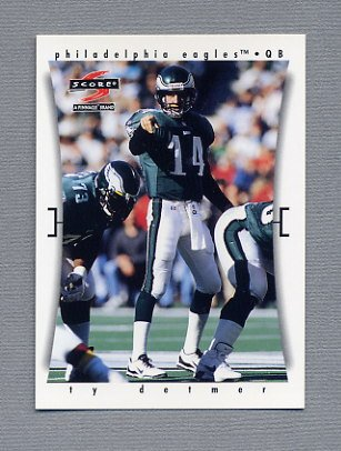 1997 Score Football #138 Ty Detmer - Philadelphia Eagles