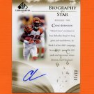 2007 SP Chirography Biography of a Star Autographs Gold #BOSCJ Chad Johnson - Bengals AUTO /10