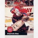 1991-92 Pro Set Hockey #125 Patrick Roy - Montreal Canadiens