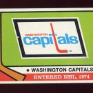 1974-75 Topps Hockey #256 Washington Capitals Emblem / Draft Selections