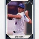 1991 Leaf Baseball #250 Kevin Brown - Texas Rangers