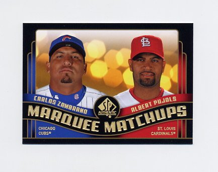 2008 SP Authentic Baseball Marquee Matchups #MM10 Carlos Zambrano / Albert Pujols