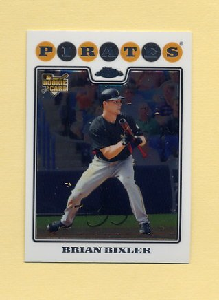 2008 Topps Chrome Baseball #216 Brian Bixler RC - Pittsburgh Pirates