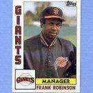 1984 Topps Baseball #171 Frank Robinson MG - San Francisco Giants
