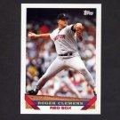 1993 Topps Baseball #004 Roger Clemens - Boston Red Sox