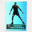 1994 Pacific Prisms Basketball #41 Dikembe Mutombo - Denver Nuggets