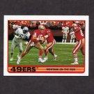 1989 Topps Football #006 San Francisco 49ers Team Leaders / Joe Montana
