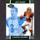 2007 Topps Co-Signers Changing Faces Gold Blue #3B Carson Palmer / Jeff Rowe - Bengals /349