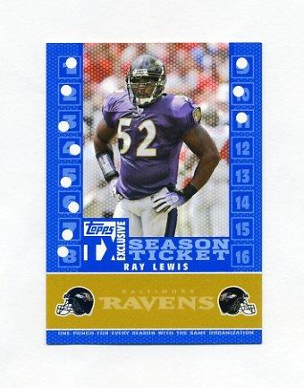 2007 Topps TX Exclusive Franchise Season Ticket #RL Ray Lewis - Baltimore Ravens /399