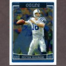 2006 Topps Chrome Football #008 Peyton Manning - Indianapolis Colts