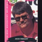 1993 Traks First Run Racing #048 Pete Wright