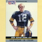 1990 Pro Set Super Bowl MVP's Football #14 Terry Bradshaw - Pittsburgh Steelers