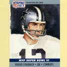 1990 Pro Set Super Bowl MVP's Football #06 Roger Staubach - Dallas Cowboys