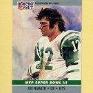 1990 Pro Set Super Bowl MVP's Football #03 Joe Namath - New York Jets