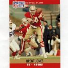 1990 Pro Set Football #639 Brent Jones RC - San Francisco 49ers
