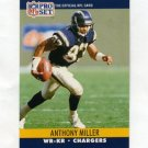 1990 Pro Set Football #630A Anthony Miller WR - San Diego Chargers