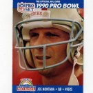 1990 Pro Set Football #408 Joe Montana - San Francisco 49ers