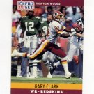 1990 Pro Set Football #321 Gary Clark - Washington Redskins