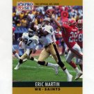 1990 Pro Set Football #216B Eric Martin - New Orleans Saints