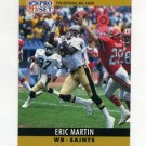 1990 Pro Set Football #216A Eric Martin - New Orleans Saints