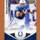 2011 Panini Gridiron Gear Football #038 Dallas Clark - Indianapolis Colts