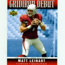 2006 Upper Deck Gridiron Debut Football #GDML Matt Leinart - Arizona Cardinals