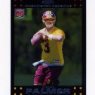 2007 Topps Chrome Football #TC173 Jordan Palmer RC - Washington Redskins