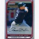 2008 Bowman Chrome Refractors Baseball #177 Aaron Hill - Toronto Blue Jays