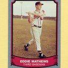 1989 Pacific Legends II Baseball #116 Eddie Mathews - Milwaukee Braves