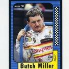 1991 Maxx Racing #142 Butch Miller